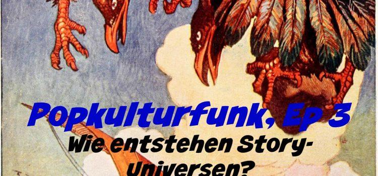 Popkulturfunk, Folge 3!