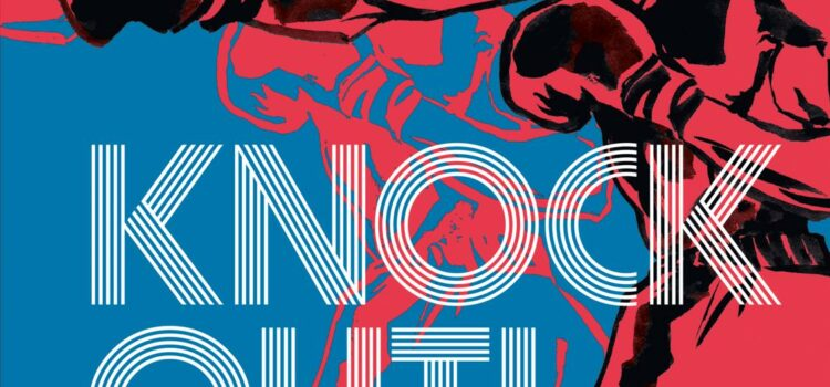 Buchtipp: Graphic Novel KNOCK OUT!